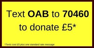 Text OAB to 70460 to donate £5