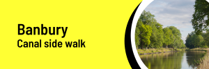 Banbury Canal side walk black text on yellow background with an image of the canal side
